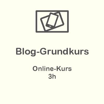 Blog-Grundkurs Online-Kurs