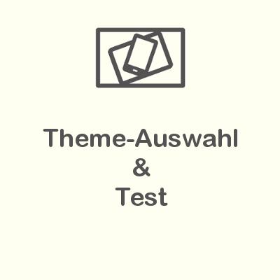 Theme-Auswahl & Test